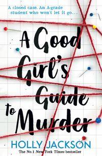 a-good-girls-guide-to-murder