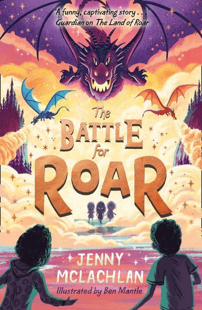 The Battle for Roar (The Land of Roar series, Book 3)