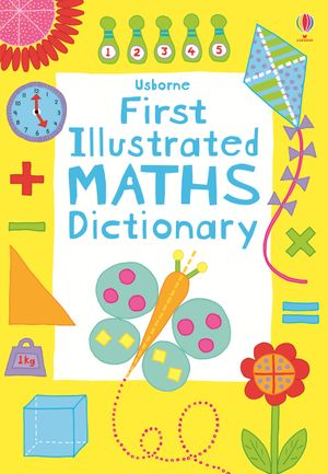 First Illustrated Maths Dictionary
