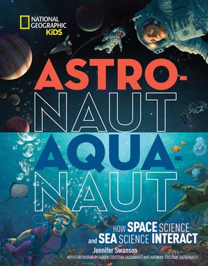 Picture of Astronaut - Aquanaut: How Space Science and Sea Science Interact