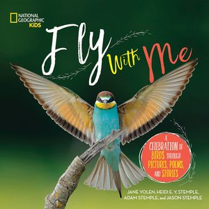 Picture of Fly With Me: A celebration of birds through pictures, poems, and stories