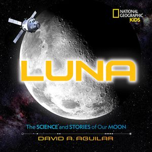 Picture of Luna: The Stories and Science of Our Moon