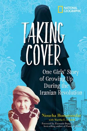 Picture of Taking Cover: One Girl's Story of Growing Up During the Iranian Revolution