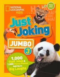 just-joking-jumbo-3-1000-giant-jokes-and-1000-funny-photos-add-up-to-big-laughs