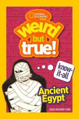 Picture of Weird but True Know-It-All - Ancient Egypt
