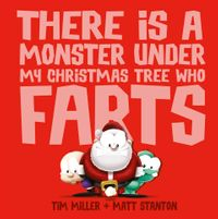 there-is-a-monster-under-my-christmas-tree-who-farts-fart-monster-and-friends