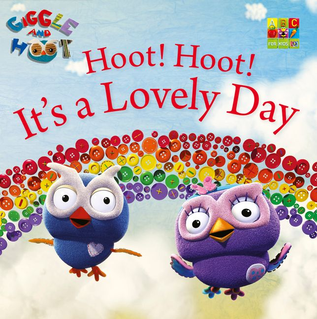 Hoot Its A Lovely Day HarperCollins Australia