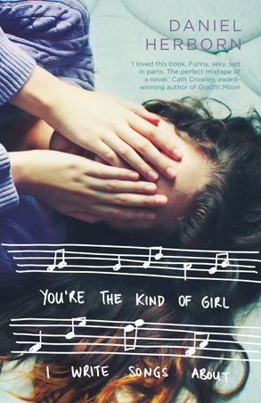 Cover image - You're the Kind of Girl I Write Songs About