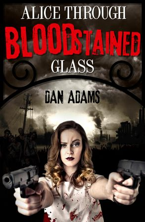 Cover image - Alice Through Blood-stained Glass