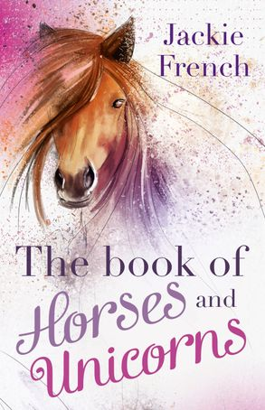 Cover image - The Book of Horses and Unicorns