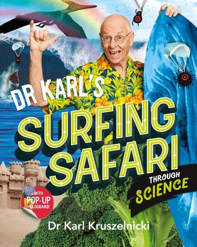 Dr Karl's Surfing Safari through Science