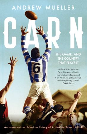 Cover image - Carn: The Game, and the Country that Plays it