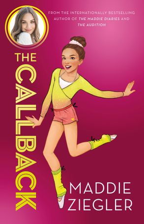 Cover image - The Callback (Maddie Ziegler Presents, Book 2)