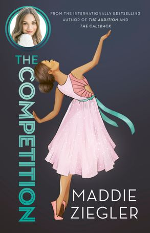 Cover image - The Competition (Maddie Ziegler Presents, #3)