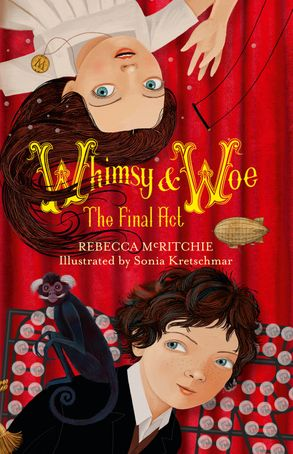 Cover image - Whimsy and Woe: The Final Act (Whimsy & Woe, #2)