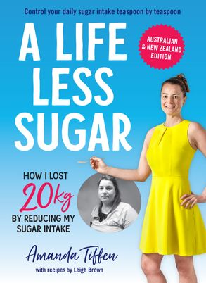 Cover image - A Life Less Sugar: The best-selling sugar-free diet