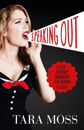 Cover image - Speaking Out: A 21st Century Handbook for Women and Girls