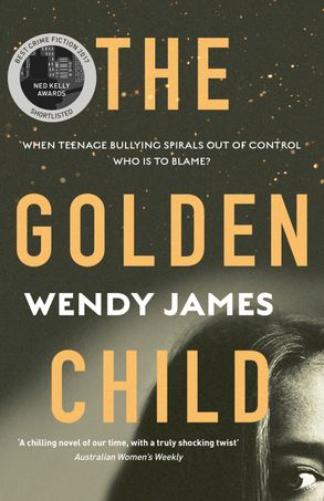 Cover image - The Golden Child: When online bullying spirals out of control who is to blame?