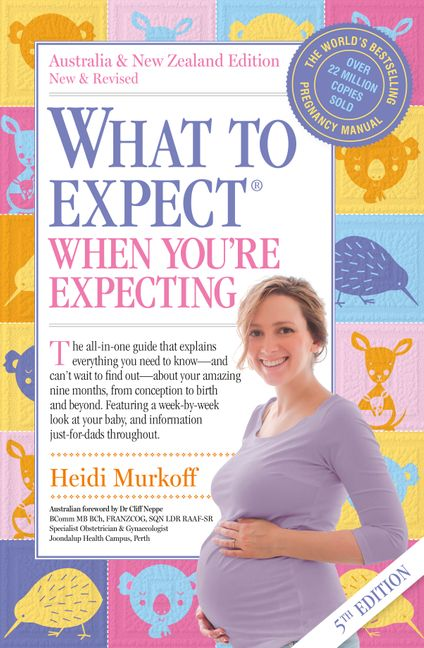 What to Expect When You're Expecting :HarperCollins Australia