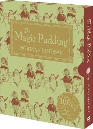 The Magic Pudding: 100th Anniversary Edition