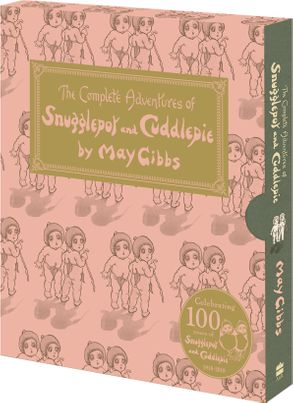 Cover image - The Complete Adventures of Snugglepot and Cuddlepie: 100th Anniversary Edition