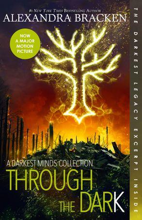 Cover image - Through the Dark: A Darkest Minds Collection (The Darkest Minds)