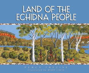 Cover image - Land of the Echidna People