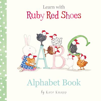 Alphabet Book (Learn with Ruby Red Shoes, #1)