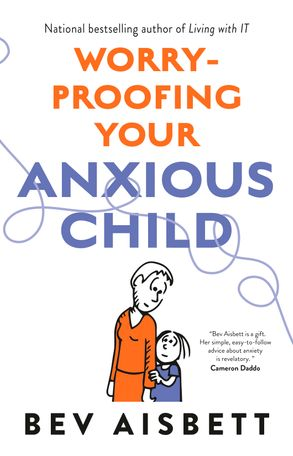 Cover image - Worry-Proofing Your Anxious Child