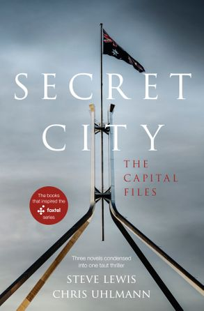 Cover image - Secret City: The Capital Files