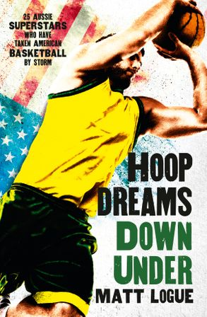 Cover image - Hoop Dreams Down Under
