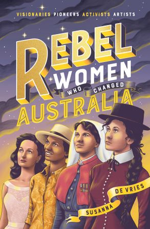 Cover image - Rebel Women Who Changed Australia