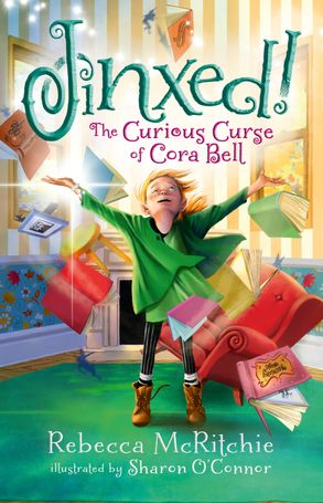 Cover image - Jinxed!: The Curious Curse of Cora Bell (Jinxed, #1)