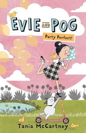 Cover image - Evie and Pog: Party Perfect!