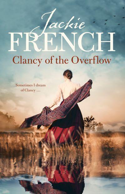 Clancy of the Overflow (The Matilda Saga, #9)