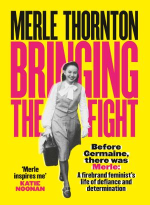 merle-thornton-bringing-the-fight