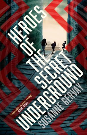 Cover image - Heroes of the Secret Underground