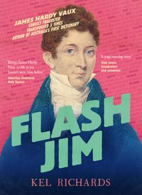 flash-jim-the-astonishing-story-of-the-convict-fraudster-who-wrote-australias-first-dictionary