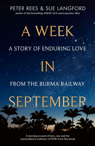 A Week in September: A story of enduring love from the Burma Railroad