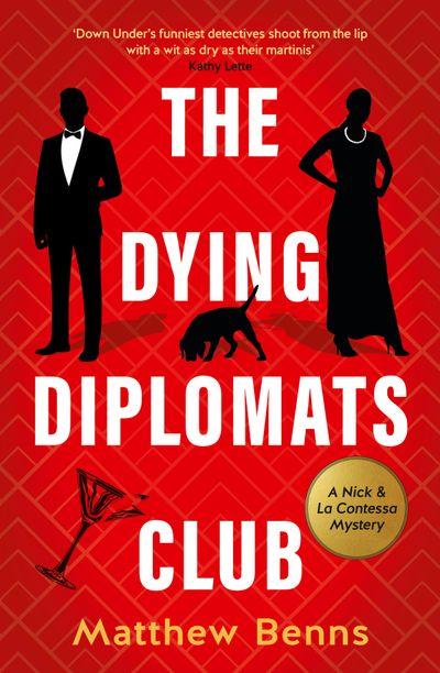 The Dying Diplomats' Club: A Nick & La Contessa Mystery