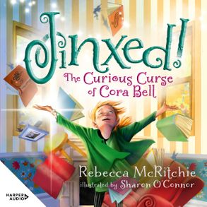 Cover image - Jinxed!: The Curious Curse of Cora Bell (Jinxed, Book 1)