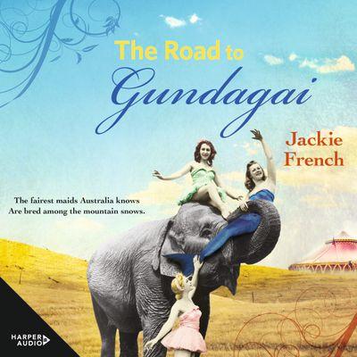 The Road to Gundagai (The Matilda Saga, #3)
