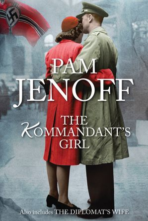 The Kommandant's Girl & The Diplomat's Wife/The Kommandant's Girl/The Diplomat's Wife
