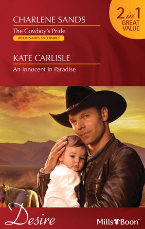 The Cowboy's Pride/An Innocent In Paradise