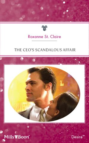 The Ceo's Scandalous Affair