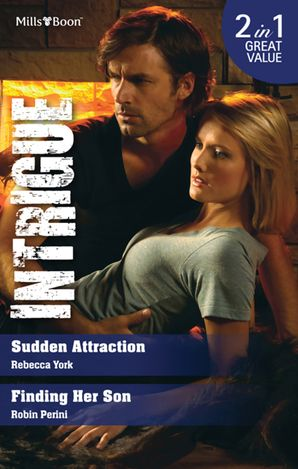 Sudden Attraction/Finding Her Son