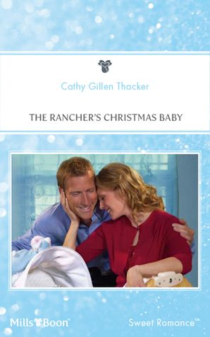 The Rancher's Christmas Baby