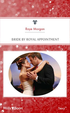 Bride By Royal Appointment