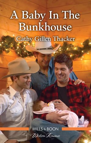 A Baby In The Bunkhouse