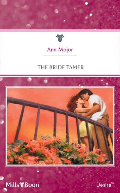 The Bride Tamer